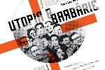 Utopia y Barbarie/Utopia and Barbarism - Silvio Tendler (2009)